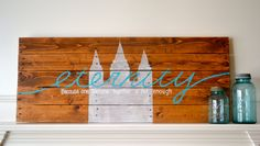 Reclaimed wood art sign: Eternity LDS Temple
