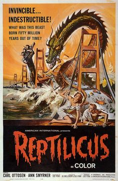 Reptilicus (Denmark 1961) Instead of being aghast at the failed syntax, I prefer to mentally insert a comma and imagine that the tag line is pronounced with a Valley Girl sneer.