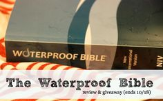 A waterproof Bible... for real!  And a giveaway to win your own!