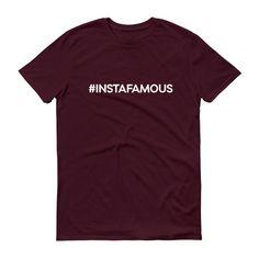 #instafamous Short sleeve t-shirt