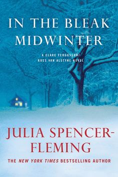 In the Bleak Midwinter (A Clare Fergusson and Russ Van Alstyne Mystery Book 1)