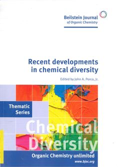 Recent developments in chemical diversity / edited by John A. Porco. 2012