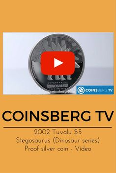 Coinsberg TV: #2002 #Tuvalu $5 silver proof #coin #Stegosaurus #Dinosaur series 2 Oz - Video