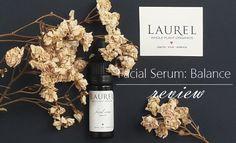 Laurel Whole Plant Organics Facial Serum Review