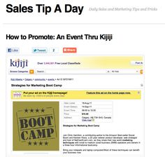 salestipaday.com/2011/08/31/how-to-promote-an-event-thru-...    Do you have an event you want to promote? Have you ever considered using Kijiji. Here's how to promote an event thru Kijiji.     4 easy ways to get others to advertise your stuff for you