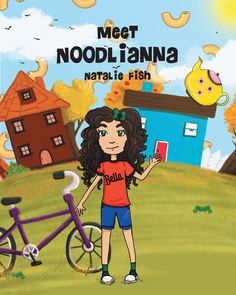 "Books | Page Publishing Author Natalie Fish's new book ""Meet Noodlianna"" is the sweet and charming tale of a young girl who enjoys a very special day with her aunt and two best friends."
