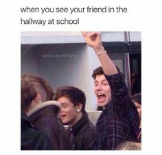 Haha yep thats me....now that i barley see my friends anymore at school whenever i see my bestfwend im always screeming all across the hallway and im like IVVVAAANNNNAAA!!!...and people be like....ok den...then when we get out of school i see about to go to her bus and im just running past through people trying to catch up to her and i give her a huge hug cuz ilhsm u have to idea shes the best of bestfwends!!