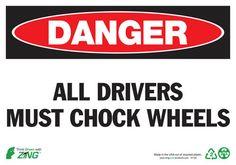 1124 ZING Sign, Danger Chock Wheels, 7x10, Plastic, Each