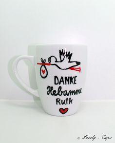 Hebamme Danke Geschenk Hebamme Tasse für Geburt  von Lovely-Cups   auf DaWanda.com