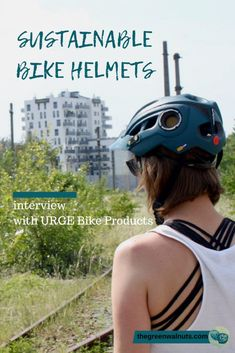 Why is it so hard to find a sustainable bicycle helmet? [interview with Urge®] · the green walnuts Bicycle Helmet, Bike, Old Bicycle, Natural Parenting, Natural Living, Natural Skin Care, Sustainability, Interview, Things To Come