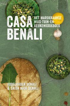 Kookboeken met recepten uit Midden-Oosten en Noord-Afrika   Casa Benali - het Marokkaanse huis- tuin- en keukenkookboek   ELLE Eten