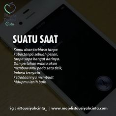 Kutipan Daily Quotes, Best Quotes, Love Quotes, Muslim Quotes, Religious Quotes, Islamic Inspirational Quotes, Islamic Quotes, Positive Quotes, Motivational Quotes