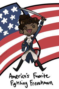 America's Favorite Fighting Frenchman (LAFAYETTE!!)