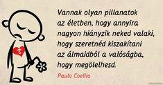 Paulo Coelho idézet a hiányról.