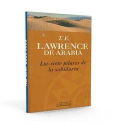 Los siete pilares de la sabiduría – Thomas Edward Lawrence – PDF #autoayuda #literatura #sabiduria http://librosayuda.info/2016/02/06/los-siete-pilares-de-la-sabiduria-thomas-edward-lawrence-pdf/