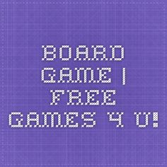 Board Game | Free Games 4 U!