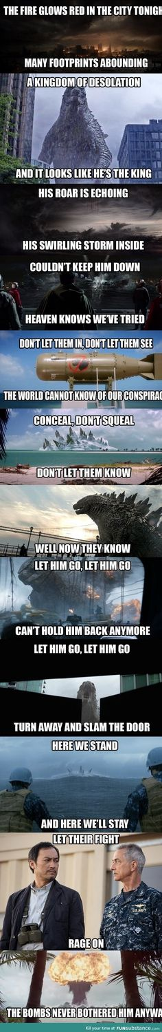 Let It Go (Godzilla version) by the end I was singing it lmao