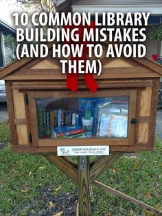 We've built thousands of Little Libraries over the years, and learned what makes a good Library, and what definitely does not. Get our 10 Common Library Building Mistakes checklist at LittleFreeLibrary.org/build