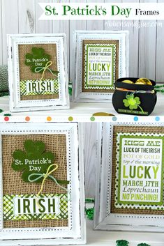 St. Patrick's Day Frames made with burlap, scrapbooking paper and painted dollar store frames. Easy and inexpensive! St. Patrick's Day craft