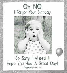 Belated happy birthday wishes with sorry images, pictures and photos for friend. Wish him / her late birthday with bday belated I am sorry pics to apologize. Belated Birthday Greetings, Birthday Wishes Greeting Cards, Happy Belated Birthday, Birthday Wishes Quotes, Happy Birthday Messages, Free Birthday, Late Happy Birthday Wishes, Today Is Your Birthday, Birthday Sayings