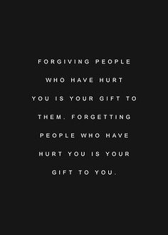 forget, forgive & move on