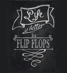 Flip Flop life is so much better :)
