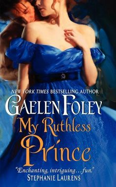 My Ruthless Prince (Inferno Club) by Gaelen Foley, http://www.amazon.com/dp/B005AJSS0A/ref=cm_sw_r_pi_dp_oQapsb0ASDQPC
