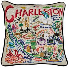 Charleston hand embroidered pillow from my children.