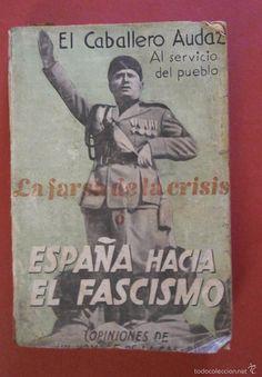 Spain - 1936-39. - GC - poster - La farsa de la crisis o España hacia el fascismo.Viejos carteles que hablan del presente...Timad nota