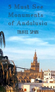 Andalusia is more than the beaches of the Costa del Sol. Discover the monuments that you must see in a region that straddles the continents and cultures of Europe and North Africa. #Spain #Seville #Cordoba #Granada #Andalusia #Travel
