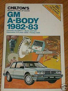 Chilton's Manual GM A-Body 1982-83 Celebrity Century Cutlass