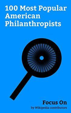Focus On: 100 Most Popular American Philanthropists: Lady... https://www.amazon.com/dp/B0784XDHPF/ref=cm_sw_r_pi_dp_U_x_7MTnAbZGHAY6P