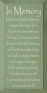 April 26 - We lost you 6 years ago Terri and we all miss you so much.  I'm comforted knowing your with my mommy and that you are together in heaven...  I close my eyes and I see you big smile and it makes me smile.  Love you so much.....