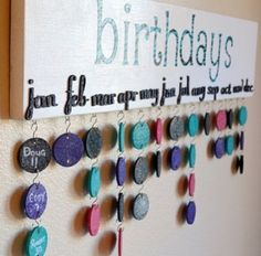 So you won't forget anyone's birthday ever again!