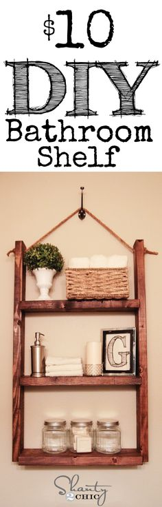 Super cute and easy Shelf for the bathroom!  LOVE this idea! Hanging Shelves, Easy Shelves, Home Crafts, Home Projects, Interior Design Boards, Shanty 2 Chic, Home Repair, Diy Tutorial, Tutorials