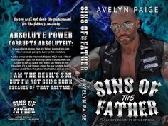 .(.(..).). Sins of the Father .(.(..).).    Model: Alfie Gordillo  Photographer: Michael Pacis of RM Photography  Cover Designer: The Final Wrap    #LIVE #HeavensRejectsMC #RazesRise  #99CENTS    Blurb  The son will not bear the punishment for the fathers iniquity. Ezekiel 18:20    Absolute power corrupts absolutely; it was a harsh lesson that my father learned too late. Now were all going to burn for his mistakes.  As the prince of the Heavens Rejects MC I had a life of luxury a life I paid…