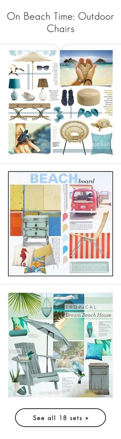 """""""On Beach Time: Outdoor Chairs"""" by polyvore-editorial ❤ liked on Polyvore featuring outdoors, beachchairs, interior, interiors, interior design, home, home decor, interior decorating, Stanley Furniture and Weishäupl"""
