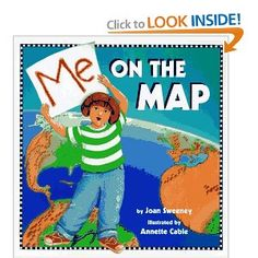 I love this book! It is great to teach kids where they are in the world. It starts in their bedroom and has maps at progressively smaller scales (zooming out) from their house, neighborhood, town, state, country, the world!