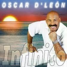 L'album Infinito di Oscar D'León, di musica latina, è uscito nel 2003 per la Casa discografica: Universal Music Latino, Universal IMS Titoli 1.: Como Olvidarte 2.: La Mazucamba 3.: Por Que Será, Por Que Sera 4.: Señora, Senora 5.: Cualquiera 6.: Amor...