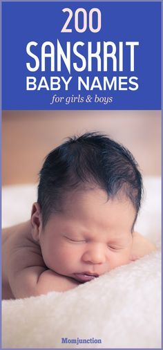200 Remarkable Sanskrit Baby Names For Girls And Boys - Little Boy Names - Ideas of Little Boy Names - If you are looking for a name with a deep meaning take a look at MomJunctions collection of 200 Sanskrit baby names for boys and girls. Unique Indian Baby Names, Hindu Girl Baby Names, Sanskrit Baby Boy Names, Indian Baby Girl Names, Trendy Baby Girl Names, Little Boy Names, Names Girl, Cool Baby Names, Indian Names For Girls