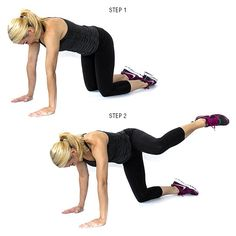 Fire Hydrant: Start on all fours with a flat back. Keep your abs pulled in tight (belly button to spine). Lift your left knee up and out until it is the same level as your hip, keeping knee bent and foot flexed. Lower to start position. That's one rep. Perform this move for 30 seconds on each leg.
