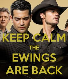 KEEP CALM THE EWINGS ARE BACK