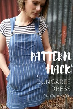 Pattern Hack: Dungaree Dress (Turia - Pauline Alice Patterns) Click here to see how its done! — Salt & Stitch