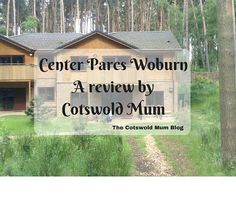 A review of Center Parcs Woburn Woods, Outdoor Structures, Holiday, Blog, Vacations, Holidays, Blogging, Forests, Vacation