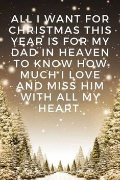 Merry Christmas dad in heaven quotes : Someone I Love is in Heaven and won't be with me this Christmas. I miss them so much, but they are always in my Heart. Missing My Dad Quotes, Dad In Heaven Quotes, Miss You Dad Quotes, Merry Christmas In Heaven, Merry Christmas Quotes, Christmas Ideas, Daddy I Miss You, I Love My Dad, Grief Poems