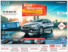 View Honda City Worlds Ahead Grand Weekend Carnival To The Next 20 Ad newspaper. This Ad is collection of Sample Ad at Advert Gallery. Car Banner, Honda City, Car Advertising, The Next, Singapore, Carnival, Times, Logos, Gallery