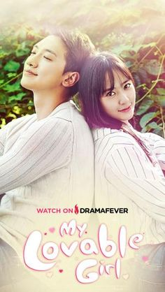My Lovable Girl / k drama/ dramafever