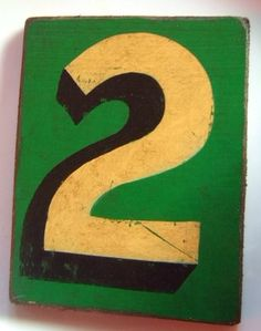 "PAINTED SIGN NUMBER ""2"" TYPOGRAPHY LETTERING ALPHABET TYPEFACE VINTAGE RETRO 