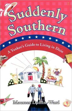 Moving South? Feeling a little out of place? Craving pizza from home and faking a passion for sweet tea? Not generating much Southern hospitality? Wondering if you'll ever fit in?   Well, honey, here's your complete guide to living in Dixie, providing migrating Yanks with tips on living, eating, greeting, driving, walking, talking, and what food to bring to a funeral. #southern #books