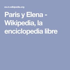 Paris y Elena - Wikipedia, la enciclopedia libre